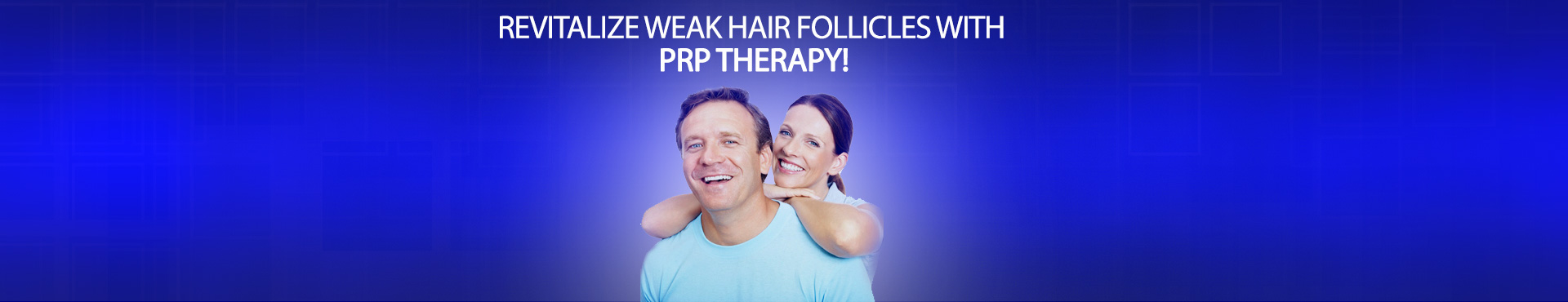 REVITALIZE WEAK HAIR FOLLICLES WITH PRP THERAPY!